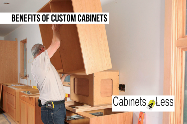 Benefits of Custom Cabinets