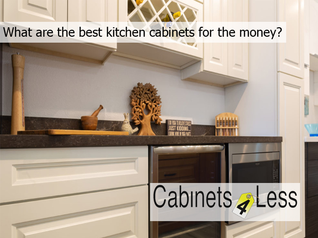 What are the best kitchen cabinets for the money