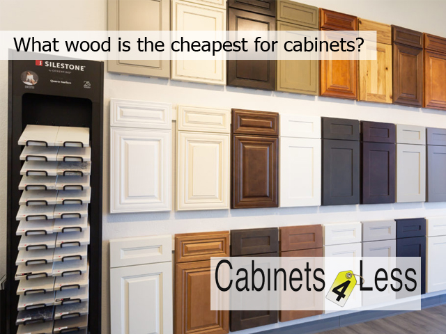 What wood is the cheapest for cabinets